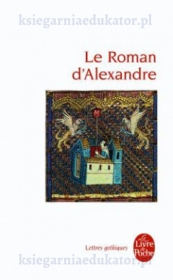 Le Roman d\'Alexandre
