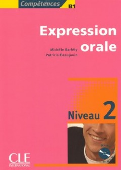 Expression orale niveau 2 + CD audio, Michèle Barféty,